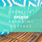 How to Create a Unique Brand Message