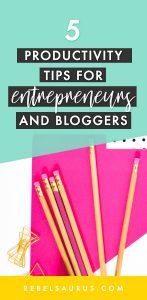 5 Productivity Tips for Entrepreneurs