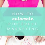 How to Automate Pinterest Marketing