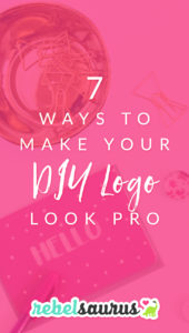 7 Ways to Make Your DIY Logo Look Pro