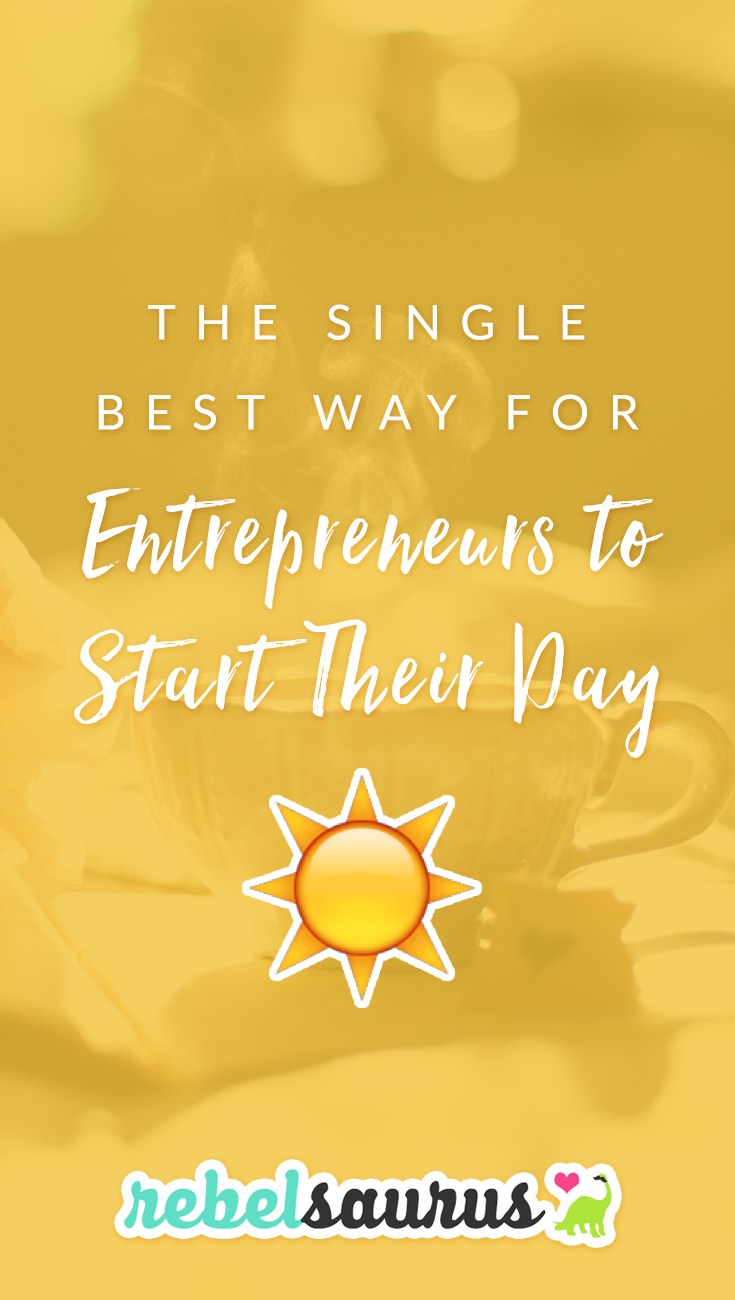 Do you start your day by scrolling through endless newsfeed or reading news headlines? Here is the single best way for entrepreneurs to start their day (and one big mistake not to make!).