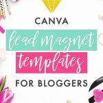 Canva Lead Magnet Templates for Bloggers
