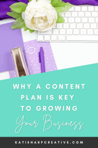Why A Content Plan Is Key To Growing Your Business